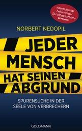 Norbert  Nedopil - Jeder Mensch hat seinen Abgrund