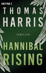 Thomas  Harris - Hannibal Rising