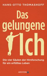 Hans-Otto  Thomashoff - Das gelungene Ich