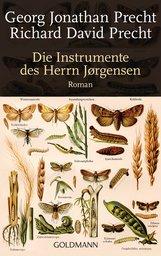 Richard David  Precht, Georg Jonathan  Precht - Die Instrumente des Herrn Jørgensen