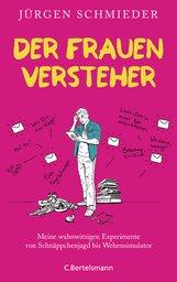 Jürgen  Schmieder - Der Frauenversteher
