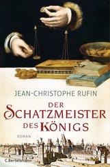 Jean-Christophe  Rufin - Der Schatzmeister des Königs