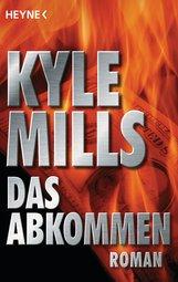 Kyle  Mills - Das Abkommen