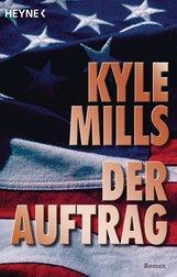 Kyle  Mills - Der Auftrag