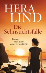 Hera  Lind - Die Sehnsuchtsfalle