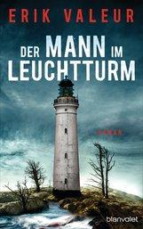 Erik  Valeur - Der Mann im Leuchtturm