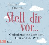 Rainer  Oberthür - Stell dir vor ...