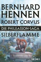 Bernhard  Hennen, Robert  Corvus - Die Phileasson-Saga - Silberflamme