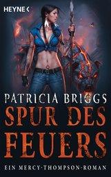 Patricia  Briggs - Spur des Feuers