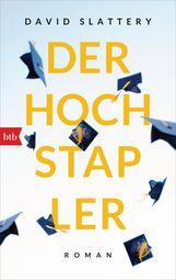 David  Slattery - Der Hochstapler