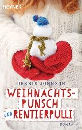 Debbie  Johnson - Weihnachtspunsch und Rentierpulli