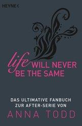 Heyne Verlag  (Hrsg.) - Life will never be the same