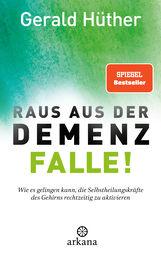 Gerald  Hüther - Raus aus der Demenz-Falle!