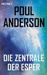 Poul  Anderson - Die Zentrale der Esper