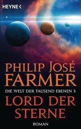 Philip José  Farmer - Lord der Sterne