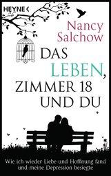 Nancy  Salchow - Das Leben, Zimmer 18 und du