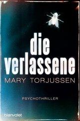 Mary  Torjussen - Die Verlassene
