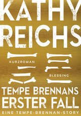 Kathy  Reichs - Tempe Brennans erster Fall (4)