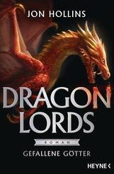 Jon  Hollins - Dragon Lords - Gefallene Götter