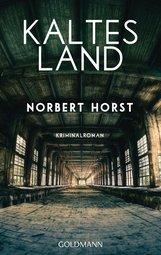 Norbert  Horst - Kaltes Land
