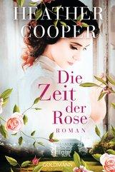Heather  Cooper - Die Zeit der Rose