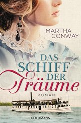 Martha  Conway - Das Schiff der Träume
