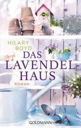 Hilary  Boyd - Das Lavendelhaus