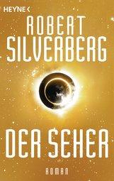 Robert  Silverberg - Der Seher