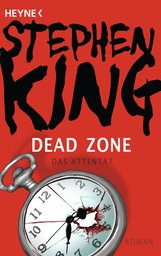 Stephen  King - Dead Zone – Das Attentat