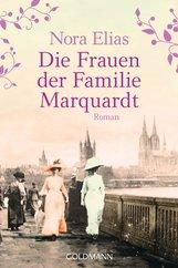 Nora  Elias - Die Frauen der Familie Marquardt