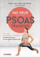 Ingo  Froböse, Ulrike  Schöber - Das neue Psoas-Training