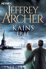 Jeffrey  Archer - Kains Erbe