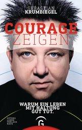 Sebastian  Krumbiegel - Courage zeigen