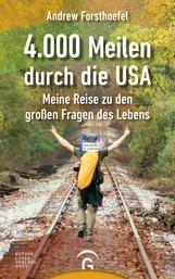 Andrew  Forsthoefel - 4000 Meilen durch die USA