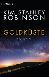 Kim Stanley  Robinson - Goldküste