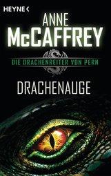 Anne  McCaffrey - Drachenauge