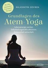 Kalashatra  Govinda - Grundlagen des Atem-Yoga