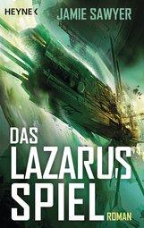 Jamie  Sawyer - Das Lazarus-Spiel