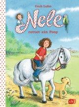 Usch  Luhn - Nele rettet ein Pony