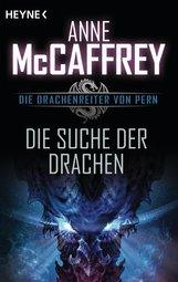 Anne  McCaffrey - Die Suche der Drachen