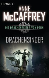 Anne  McCaffrey - Drachensinger