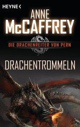 Anne  McCaffrey - Drachentrommeln