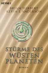 Brian  Herbert, Kevin J.  Anderson - Stürme des Wüstenplaneten