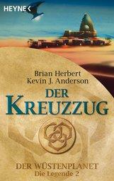 Brian  Herbert, Kevin J.  Anderson - Der Kreuzzug