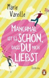 Marie  Vareille - Manchmal ist es schön, dass du mich liebst