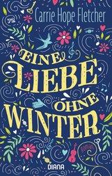 Carrie Hope  Fletcher - Eine Liebe ohne Winter