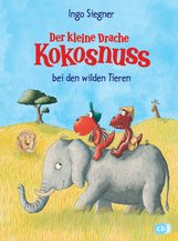 Ingo  Siegner - Der kleine Drache Kokosnuss bei den wilden Tieren