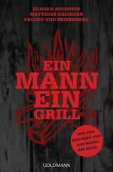 Eduard  Augustin, Matthias  Edlinger, Philipp von Keisenberg - Ein Mann - ein Grill