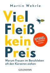 Martin  Wehrle - Viel Fleiß, kein Preis