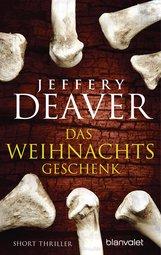 Jeffery  Deaver - Das Weihnachtsgeschenk
